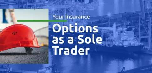 Your Insurance Options as a Sole Trader